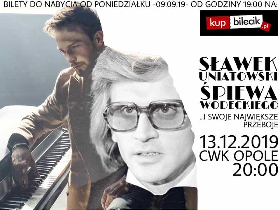 Prywatny: Sławek Uniatowski śpiewa Wodeckiego