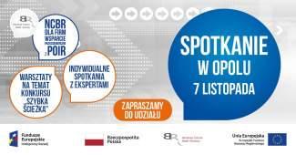 Prywatne: NCBR dla Firm – wsparcie przedsiębiorców z POIR / Opole
